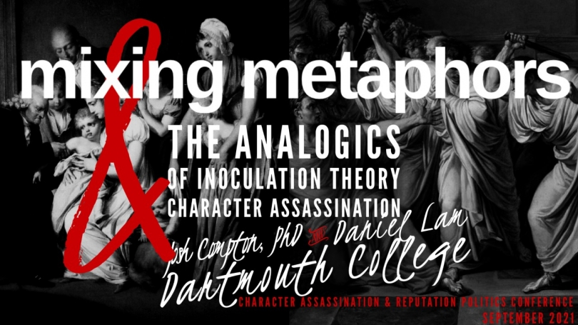 Powerpoint slide showing the presenters' tile, Mixing Metaphors: The Analogics of Inoculation Theory and Character Assassination, and an image of Caesar being stabbed